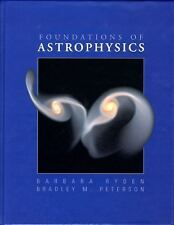 Foundations of Astrophysics by Bradley M. Peterson and Barbara Ryden (2009,...