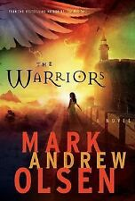 The Warriors by Mark Andrew Olsen (2008, Hardcover)
