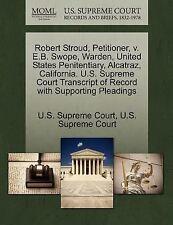 Robert Stroud, Petitioner, V. E. B. Swope, Warden, United States...