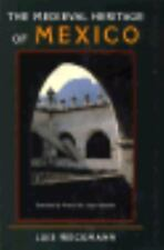 The Medieval Heritage of Mexico, Weckmann, Luis, Good Book