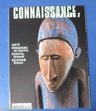 Connaissance des arts 571 2000 Art premiers / photo Brassaï / Dossier ecosse