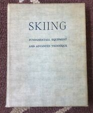 Skiing Fundamentals, Equipment and Advanced Technique 1936 Charles Proctor
