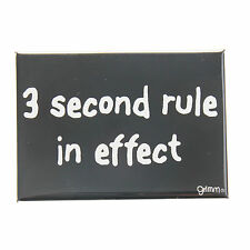 Grimm 3 Second Rule In Effect Black Refrigerator Kitchen Magnet Made in Canada