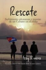 Rescate by Isidoro Rivero (2009, Hardcover)