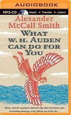 What W. H. Auden Can Do for You by Alexander McCall Smith (2014, MP3 CD,...