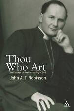 15 March, 2006, Thou Who Art: The Concept of the Personality of God, John A. T.