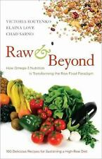 Raw and Beyond: How Omega-3 Nutrition Is Transforming the Raw Food Paradigm, Sar