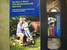 Say Hello to Relief from Osteoarthritis (OA) Knee Pain!! (2004, VHS)