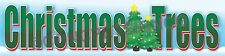 3'x12' CHRISTMAS TREES BANNER Outdoor Sign XL Store Sales Fresh Cut Xmas Wreaths
