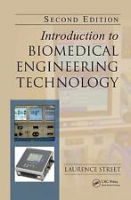 Introduction To Biomedical Engineering Technology 2nd Edition Int'l Edition