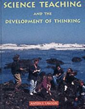Science Teaching and the Development of Thinking Education