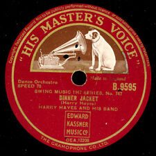 HARRY HAYES & HIS BAND Dinner Jacket / The Be-Bop Schellackplatte 78rpm X761
