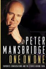 One on One : Favourite Conversations and the Stories Behind Them by Peter...