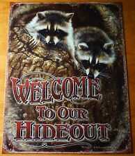WELCOME TO OUR HIDEOUT Raccoon Tree Lodge Cabin Camping Home Decor Sign - NEW