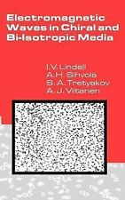 Electromagnetic Waves in Chiral and Bi-Isotropic Media (Artech House Antenna Lib