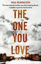 The One You Love: Emma Holden Suspense Mystery Trilogy by Paul Pilkington...