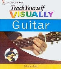 Teach Yourself VISUALLY Guitar by Charles Kim (2006, Paperback) learn