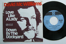 "7"" David McWilliams ‎– Love Like A Lady / Down By The Dockyard - VG++"