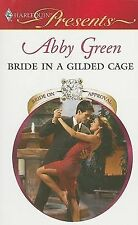 VG, Bride in a Gilded Cage (Harlequin Presents), Abby Green, 0373129483, Book