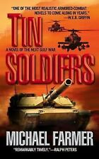 Tin Soldiers by Michael T. Farmer (2003, Paperback)