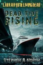 Dead Tide Rising: DT2, North, Stephen A., Acceptable Book