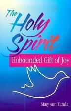 The Holy Spirit: Unbounded Gift of Joy (Michael Glazier Books)