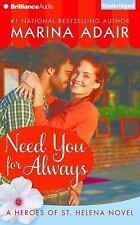Heroes of St. Helena: Need You for Always by Marina Adair (2015, CD, Unabridged)