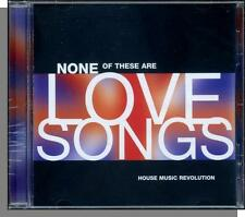 None of These Are Love Songs: House Music Revolution - New 1994 Various Artists!