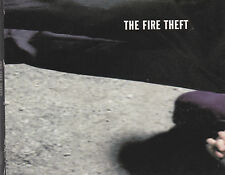 The Fire Theft - same CD
