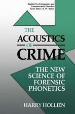 The Acoustics of Crime: The New Science of Forensic Phonetics (Applied-ExLibrary