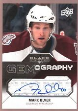 MARK OLVER $15 AVALANCHE AUTO SP 2011-12 UD BLACK DIAMOND GEMOGRAPHY AUTOGRAPH
