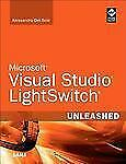 Microsoft Visual Studio LightSwitch Unleashed, Del Sole, Alessandro, Good Book