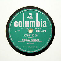 """MICHAEL HOLLIDAY """"Nothin' To Do"""" COLUMBIA DB-3746 [78 RPM]"""
