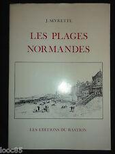 Les plages Normandes - Sevrette - Cabourg Dives Houlgate Ouistreham Villers...