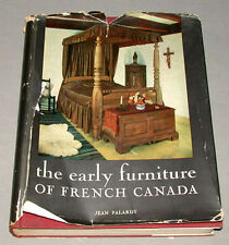 1965 2nd Edition The Early Furniture of French Canada Hardcover Reference Book
