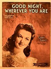 Good Night, Wherever You Are - 1944 vintage sheet music, Ginny Simms photo cover
