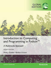 Introduction to Computing and Programming in Python by Barbara Ericson, Mark J.