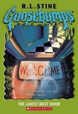 The Ghost Next Door  (Goosebumps Series) by R.L. Stine, Good Book