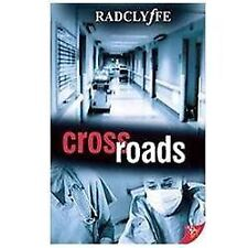Crossroads, Radclyffe, New Books