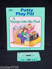 PATTY PLAY PAL DOLL BOOK/TAPE A VOYAGE INTO THE PAST 1987 WORKS