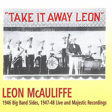 Take It Away Leon by Leon McAuliffe (CD, Jun-2004, Harlequin Records (UK))