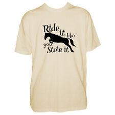 Mens Horse T Shirt - Ride It Like You Stole It - Equestrian Funny - Pony Tshirt
