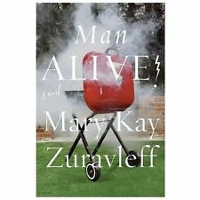Man Alive!: A Novel, Zuravleff, Mary Kay, Good Condition, Book