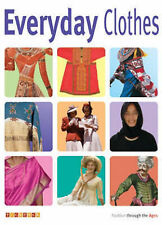 Everyday Clothes (Fashion Through the Ages),GOOD Book