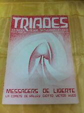 TRIADES - MESSAGERS DE LIBERTE/ LA COMÈTE DE HALLEY, GIOTTTO, VICTOR HUGO