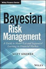 Bayesian Risk Management - Matt Sekerke - financial markets