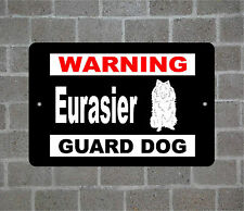 Eurasier warning Guard Dog breed metal aluminum sign
