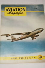 AVIATION MAGAZINE N°62- 1952- BOEING B 47 STRATOJET- SAINT YAN