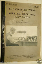 construction of wireless receiving apparatus 1922 Paul D.Tyers radio valve tube