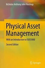 Physical Asset Management : With an Introduction to ISO55000 by Nicholas...